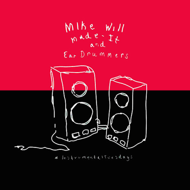 Mike WiLL Made-It – #InstrumentalTuesdays (Part 8)