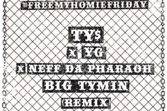 Nef The Pharaoh featuring Ty Dolla $ign & YG - Big Tymin (Remix)