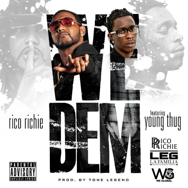 rico richie featuring young thug we dem