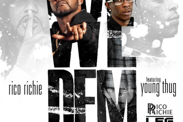 Rico Richie featuring Young Thug - We Dem