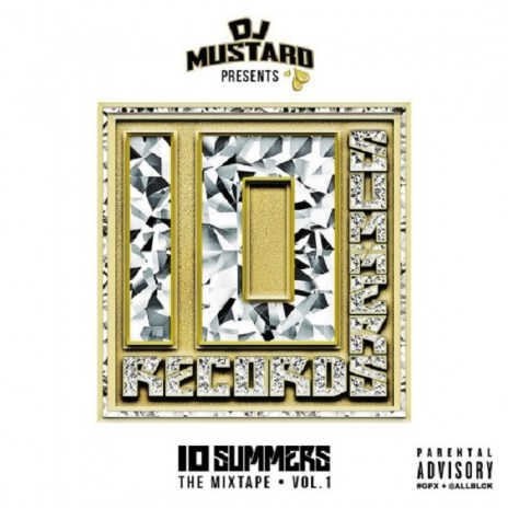 Stream & Download DJ Mustard's '10 Summers' Mixtape,