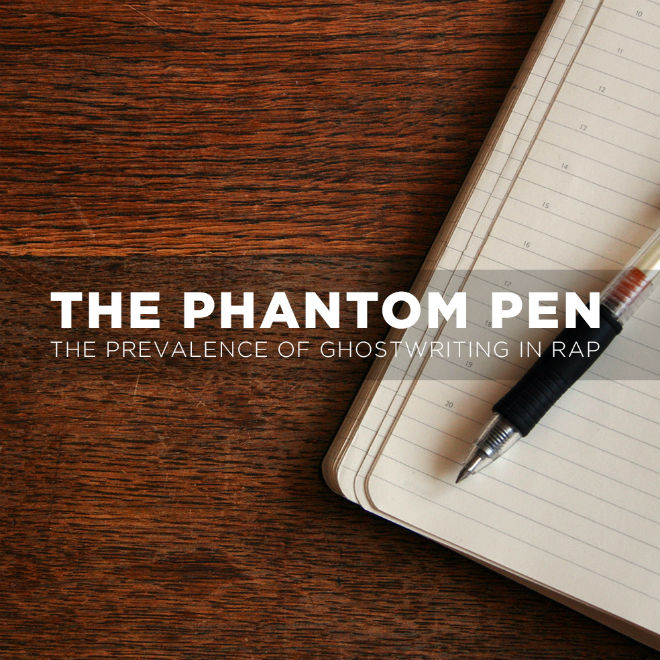 The Phantom Pen: The Prevalence of Ghostwriting in Rap