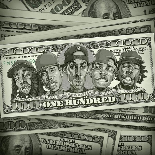 Travis Barker featuring Kid Ink, Tyga, Iamsu! & Ty Dolla $ign - 100