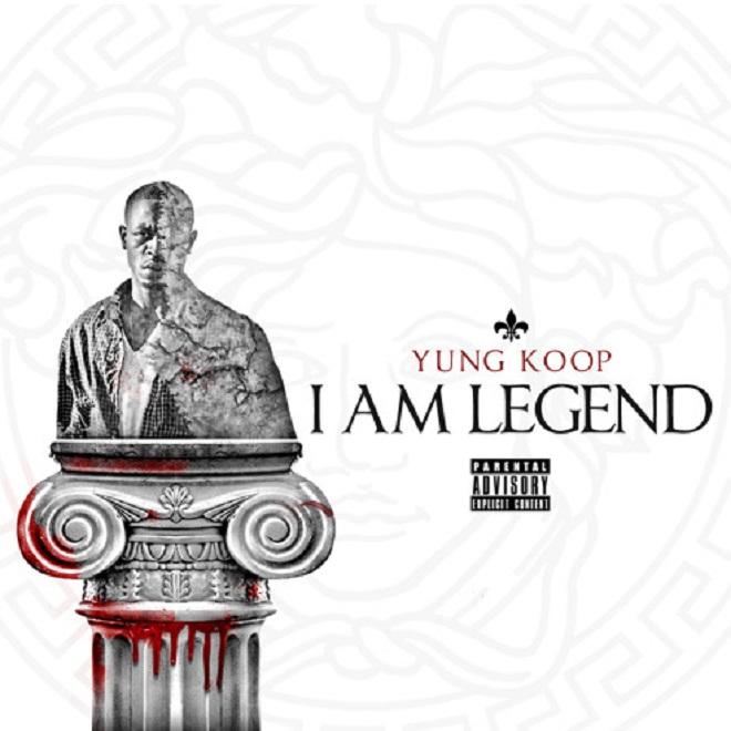 Yung Koop - I Am Legend (Album Stream)