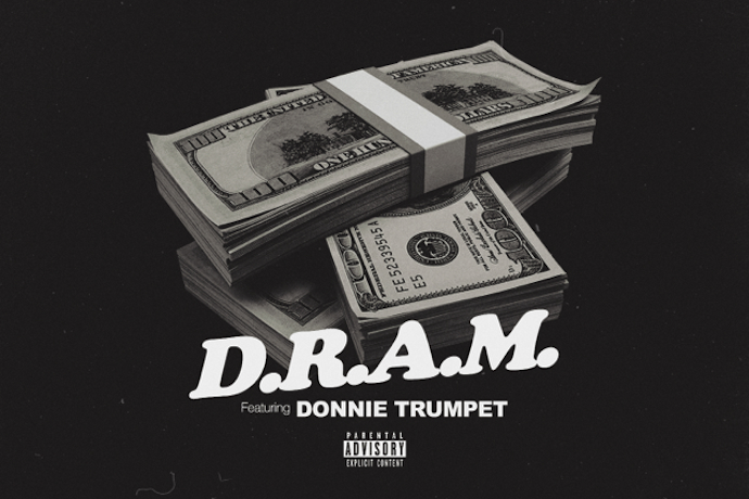 D.R.A.M. featuring Donnie Trumpet - $