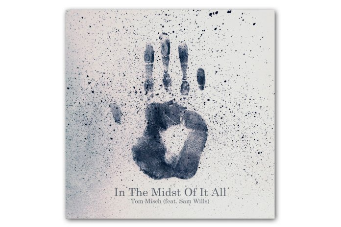 Tom Misch featuring Sam Wills - In The Midst Of It All