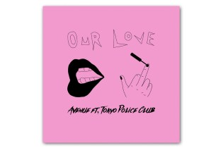 Avenue featuring Tokyo Police Club - Our Love