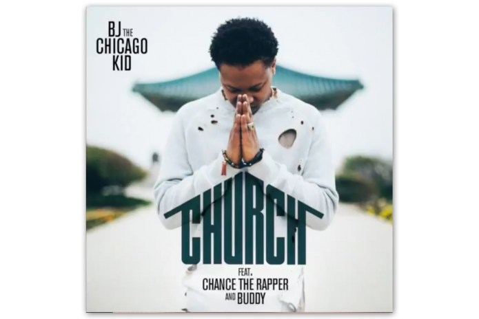 BJ The Chicago Kid featuring Chance The Rapper & Buddy - Church