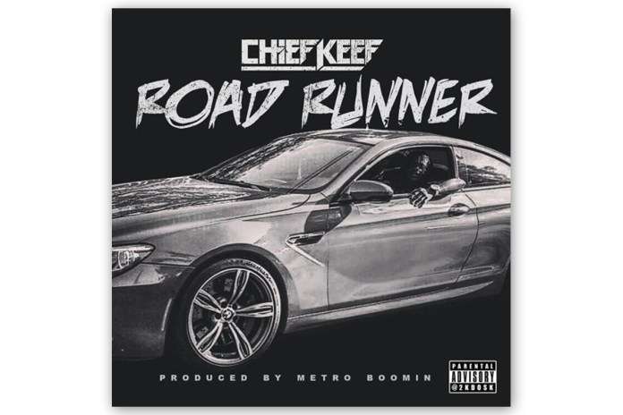 Chief Keef - Road Runner (Produced By Metro Boomin)