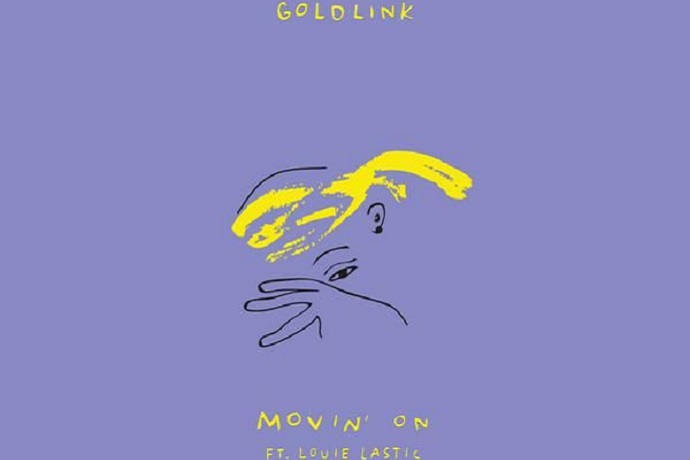 GoldLink featuring Louie Lastic - Movin' On