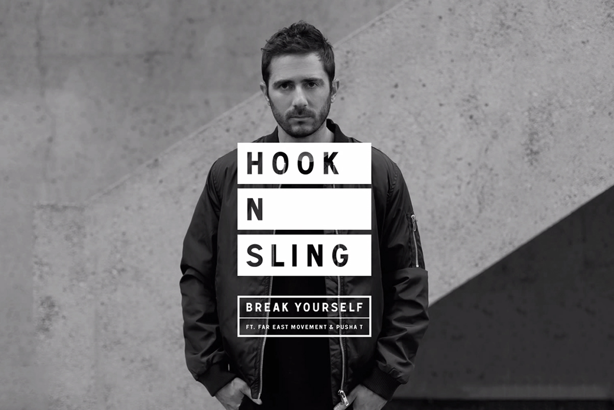 Hook N Sling featuring Pusha T & Far East Movement - Break Yourself