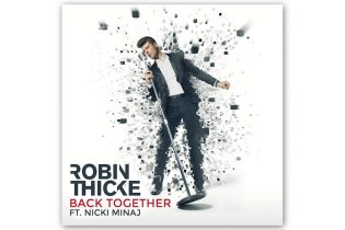 Robin Thicke featuring Nicki Minaj - Back Together