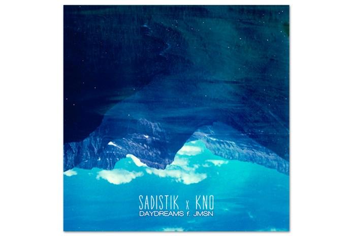 Sadistik featuring JMSN - Daydreams