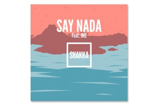 Shakka featuring JME - Say Nada