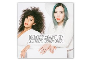 TOKiMONSTA X Gavin Turek - Best Friend (Brandy Cover)