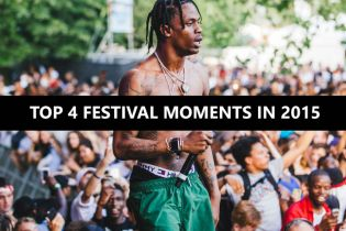 Top Four Festival Moments of 2015
