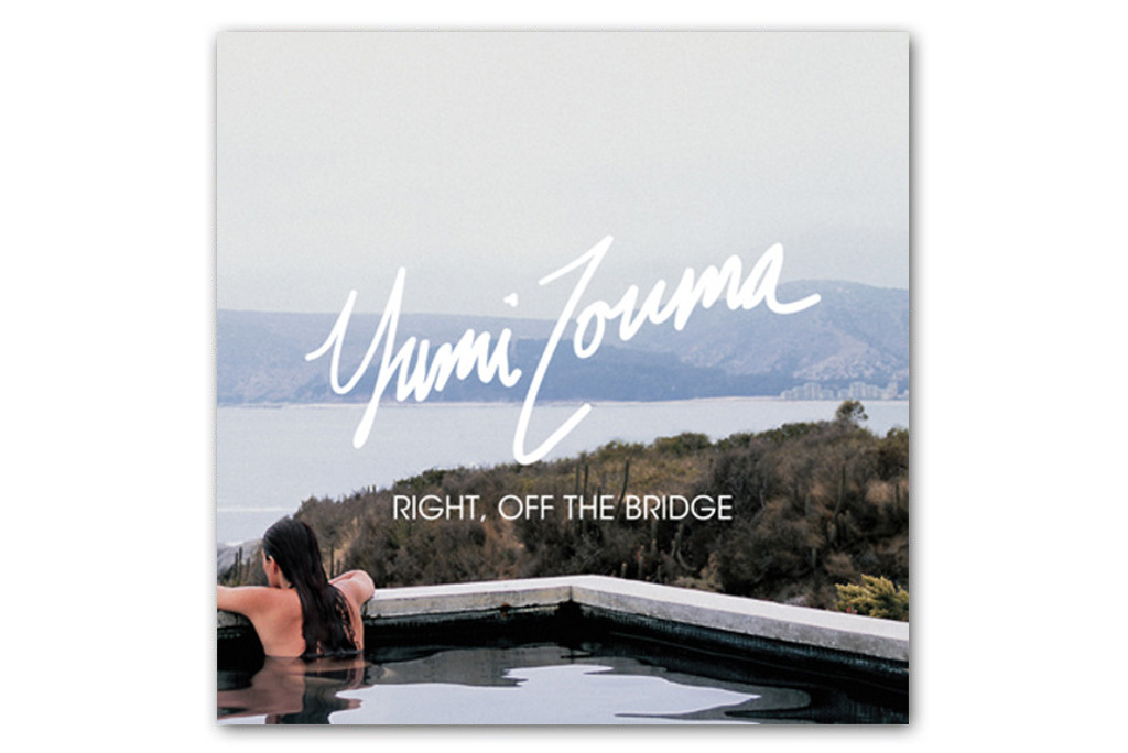 Yumi Zouma - Right, Off The Bridge