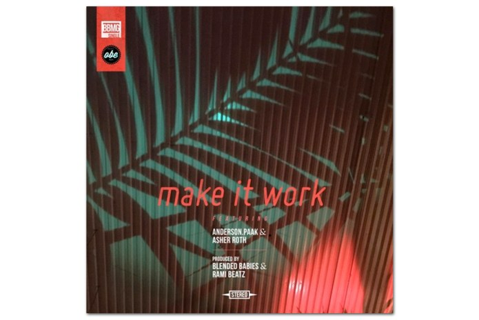 Blended Babies featuring Anderson .Paak, Donnie Trumpet & Asher Roth - Make It Work