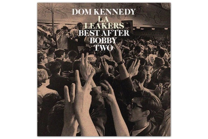 Dom Kennedy – Best After Bobby 2 (Mixtape Stream)