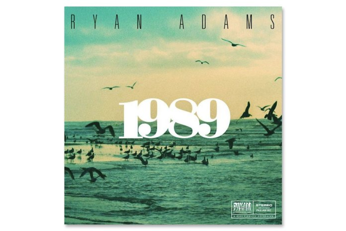 Listen to Ryan Adams' Cover of '1989' Album by Taylor Swift