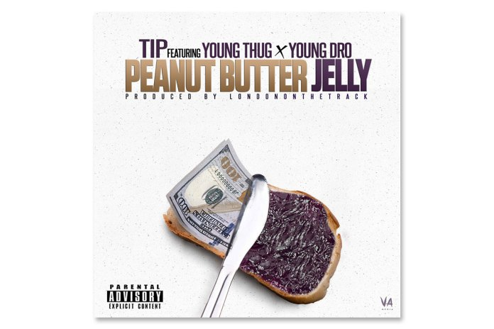 T.I. featuring Young Thug and Young Dro - Peanut Butter Jelly