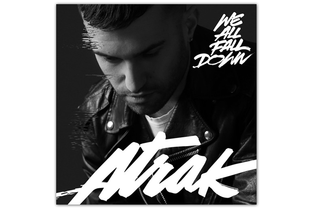 A-Trak - We All Fall Down (Remix EP Stream)