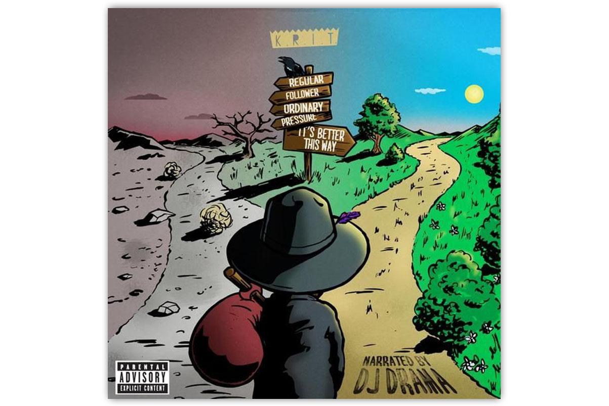 Big K.R.I.T. - Better That Way (Mixtape)