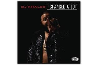 DJ Khaled Reveals 'I Changed A Lot' Tracklist