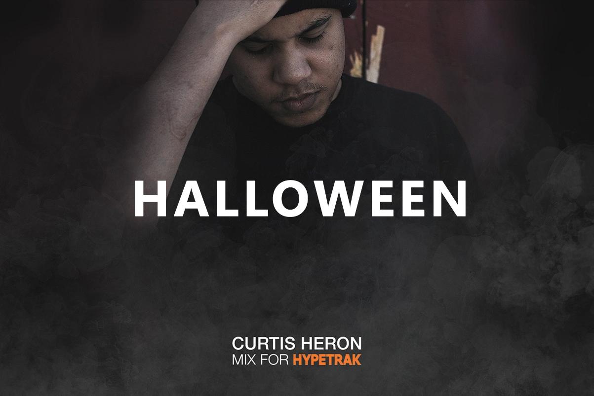 HYPETRAK Halloween Mix: Curtis Heron