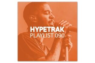 HYPETRAK Playlist 090