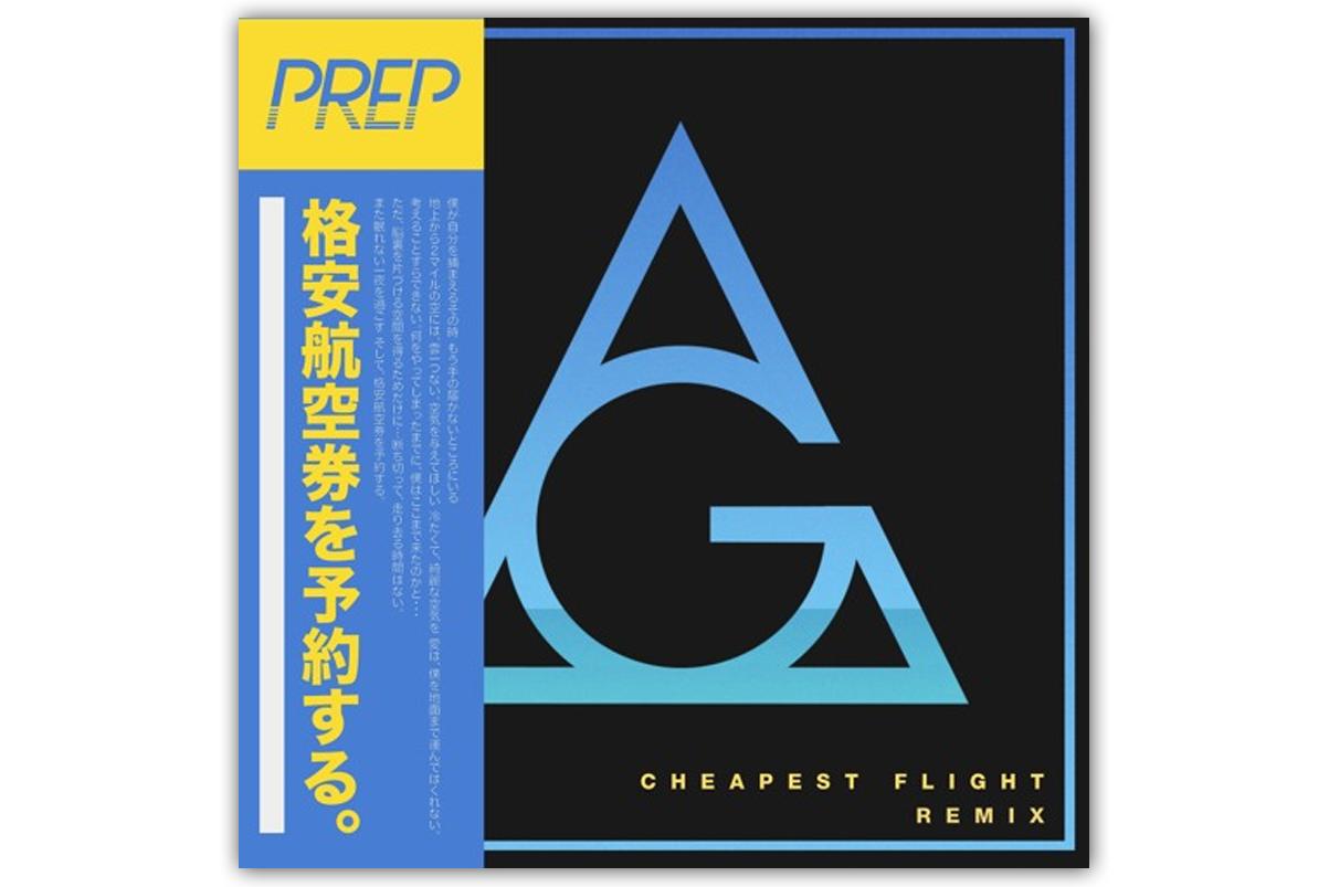 PREP – Cheapest Flight (AlunaGeorge Remix)
