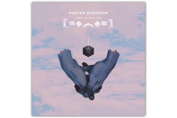 Stream Porter Robinson's 'Worlds' Remix Album