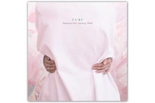 Ta-ku featuring Wafia - American Girl