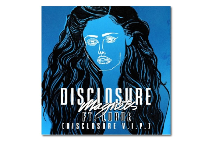"""Disclosure Just Remixed Their Lorde Collab """"Magnets"""""""