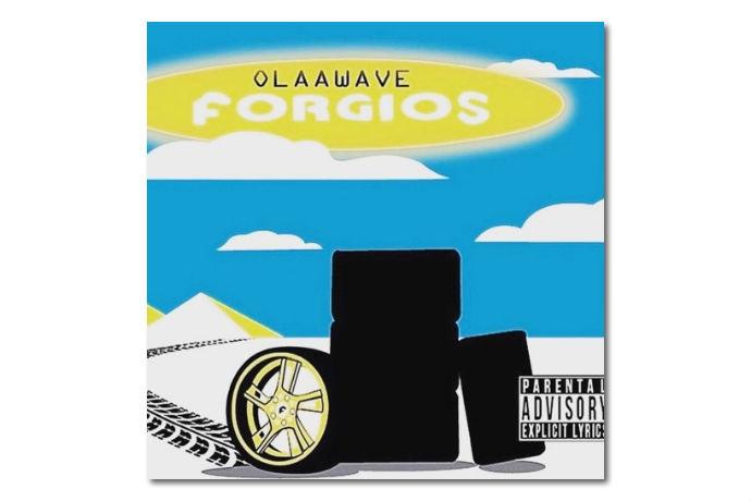 """Listen to OlaaWave's """"Forgios"""""""