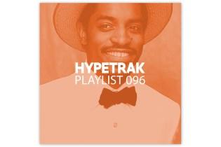 HYPETRAK Playlist 096