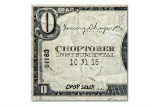 Young Chop Releases Instrumental Tape 'Choptober'