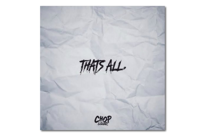 "Young Chop Shares New Single ""That's All"""