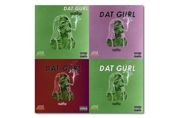 "Listen to Perrion's New Single ""Dat Gurl"""