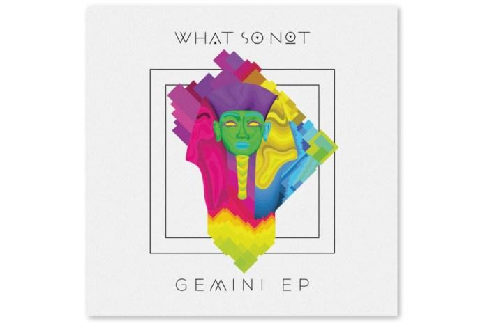 Stream What So Not's Long-Awaited 'Gemini EP'