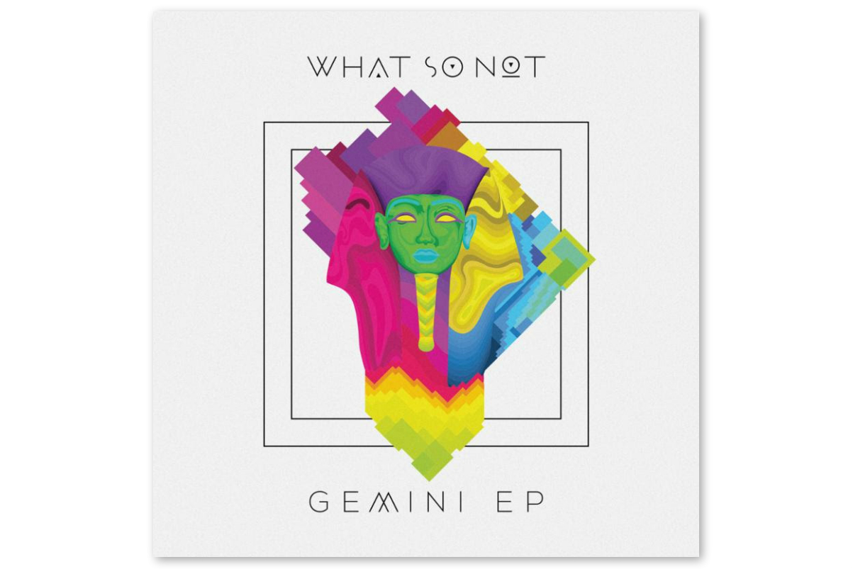 Stream What So Not's Long-Awaited 'Gemini EP'