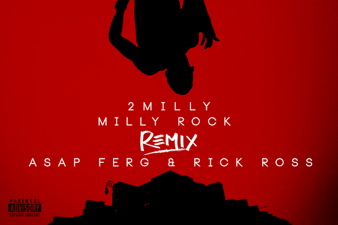 """A$AP Ferg and Rick Ross Remix """"Milly Rock"""""""