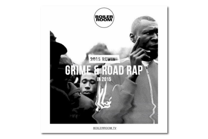 Boiler Room Shares New Compilation of Best Grime & Road Rap From 2015