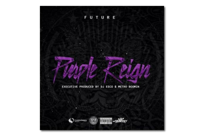 Future's 'Purple Reign' Mixtape is Here