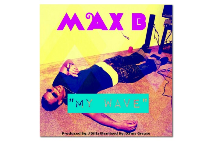 """Max B Sends Kanye West a Message in New Single, """"My Wave"""""""
