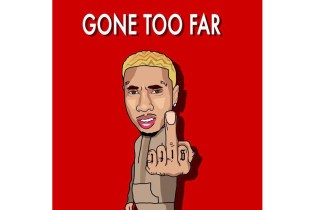 Tyga - Gone Too Far