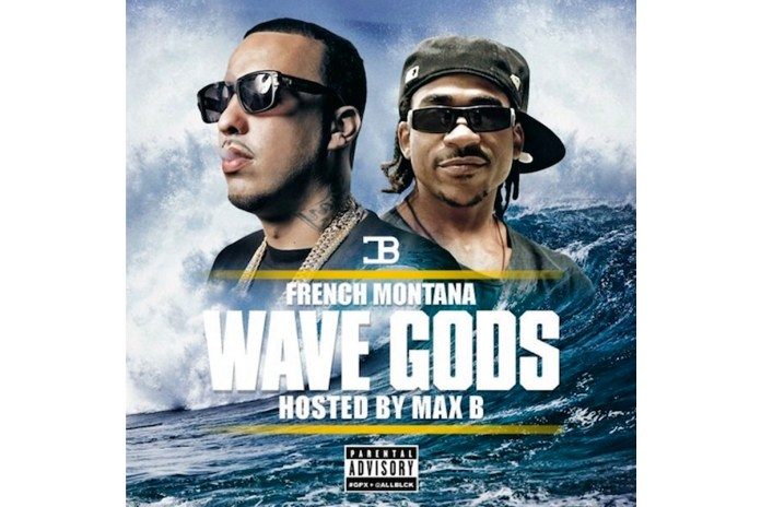 "Stream French Montana & Max B's New Mixtape ""Wave Gods"""
