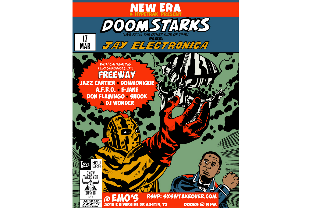 New Era x HYPETRAK Present DOOM & Ghostface Killah as DOOMSTARKS and Jay Electronica @ SXSW