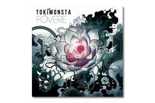 TOKiMONSTA - FOVERE (Album Stream)