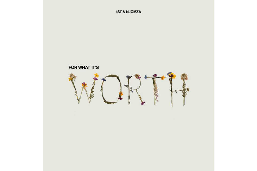 "FKi 1st & NJOMZA Release New Single ""For What It's Worth"""